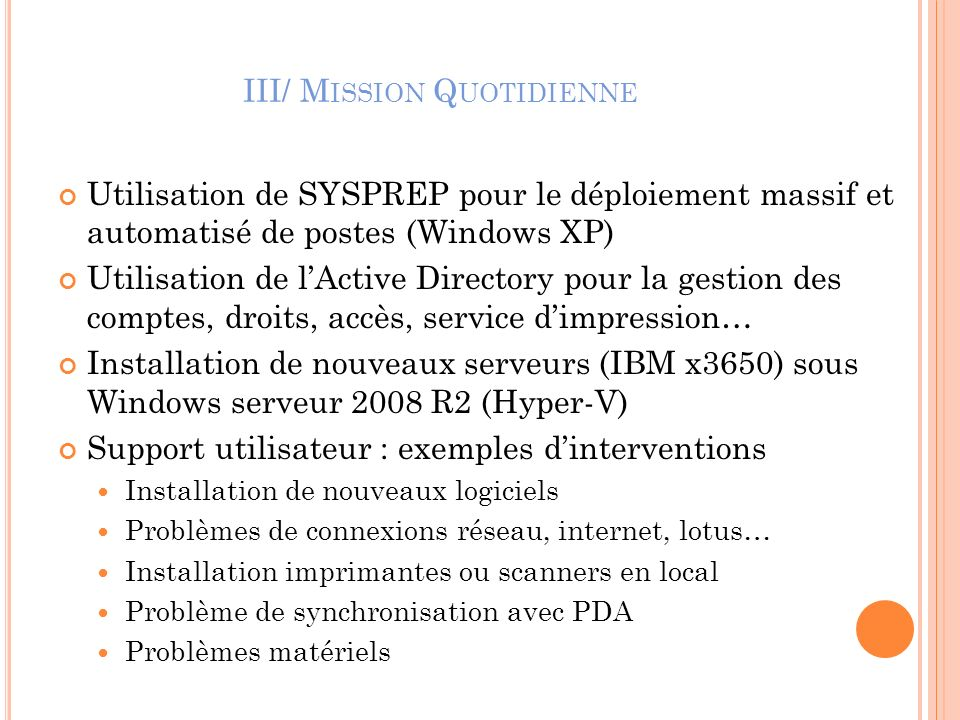 III/ Mission Quotidienne
