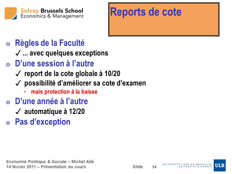 Reports de cote Règles de la Faculté D'une session à l'autre