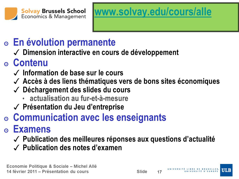 www.solvay.edu/cours/alle En évolution permanente Contenu