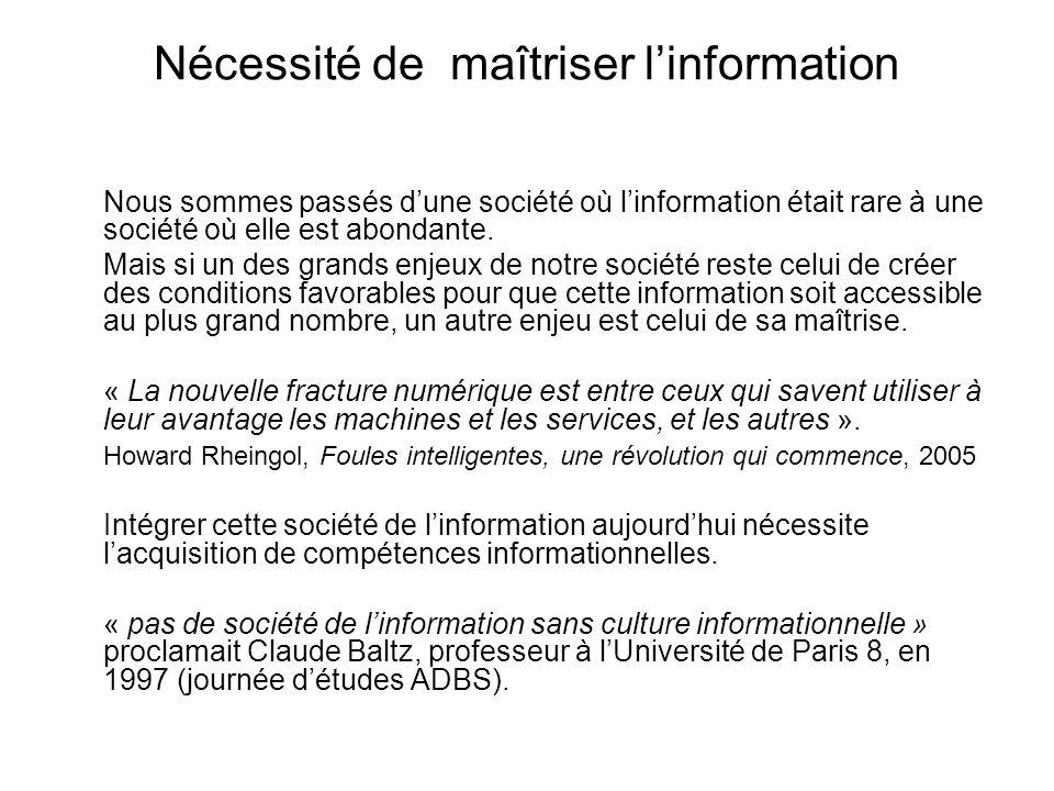Nécessité de maîtriser l'information