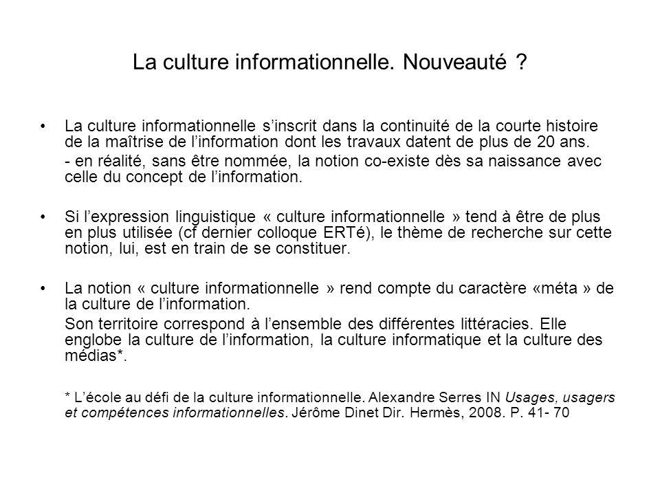 La culture informationnelle. Nouveauté