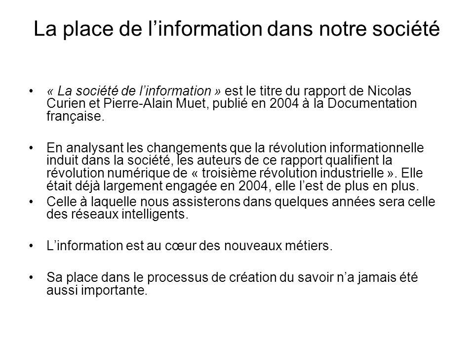 La place de l'information dans notre société