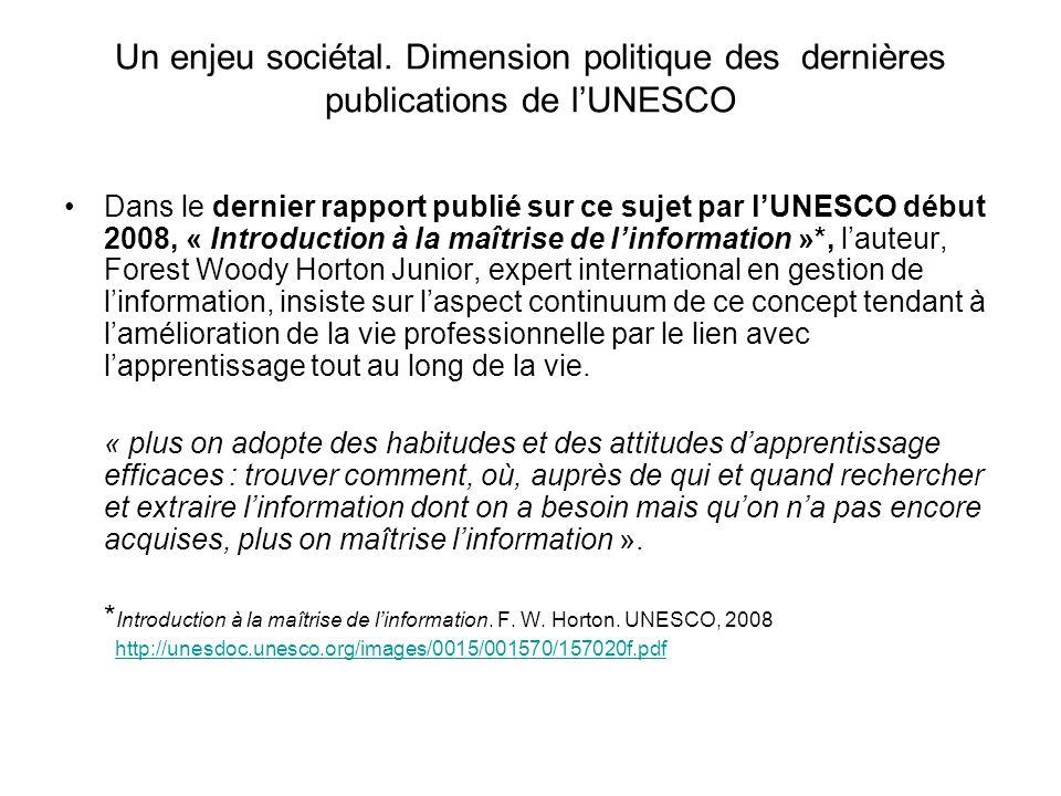 Un enjeu sociétal. Dimension politique des dernières publications de l'UNESCO