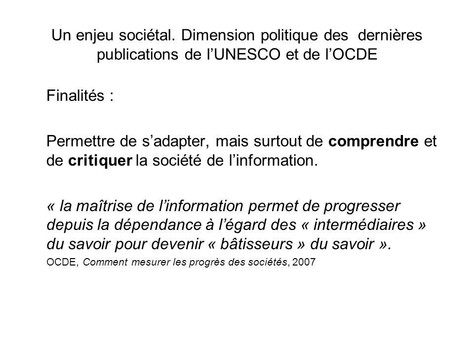 Un enjeu sociétal. Dimension politique des dernières publications de l'UNESCO et de l'OCDE