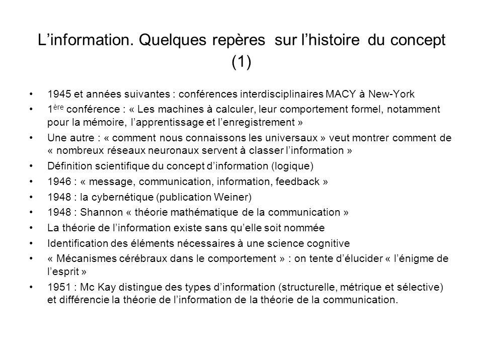L'information. Quelques repères sur l'histoire du concept (1)