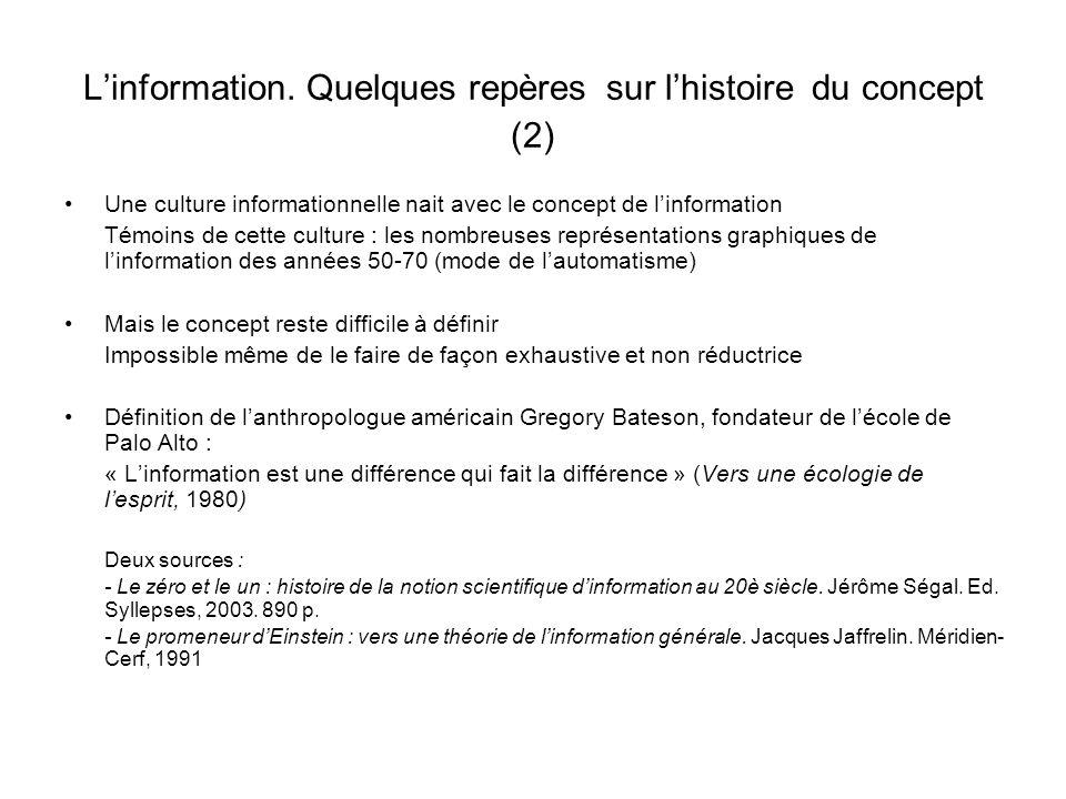 L'information. Quelques repères sur l'histoire du concept (2)