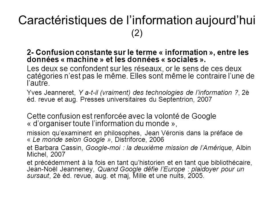 Caractéristiques de l'information aujourd'hui (2)