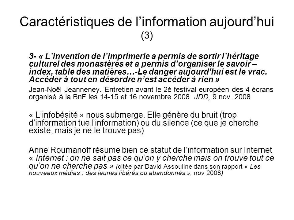 Caractéristiques de l'information aujourd'hui (3)