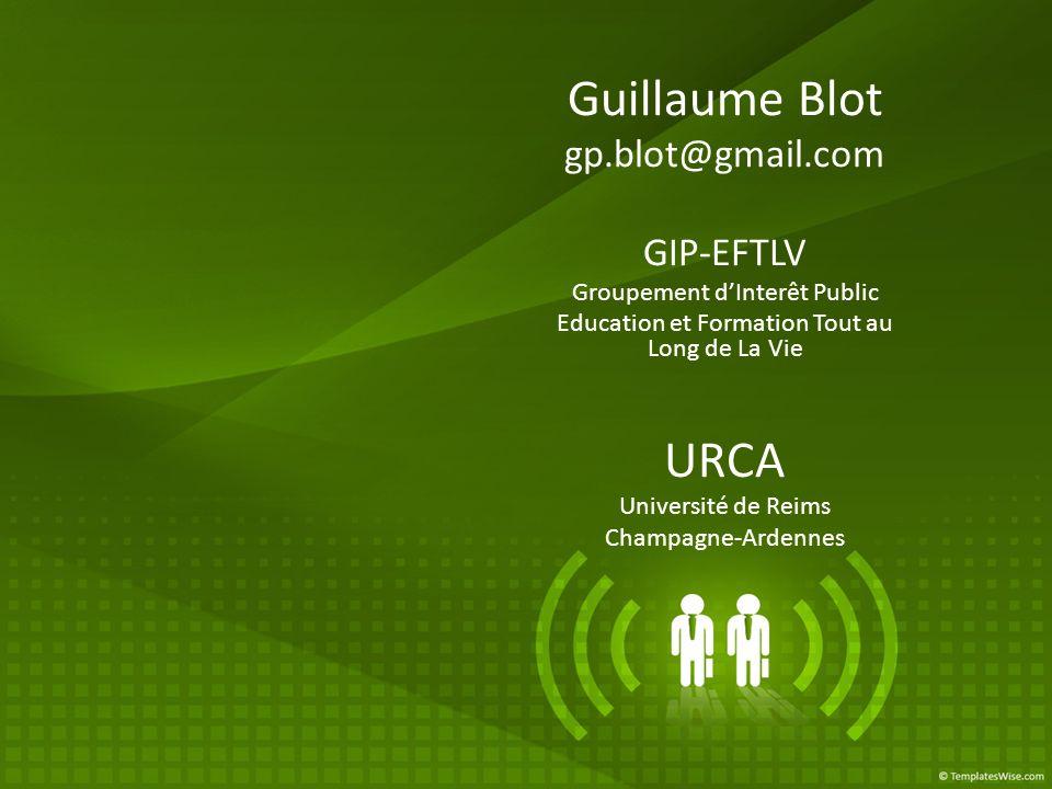 Guillaume Blot URCA gp.blot@gmail.com GIP-EFTLV