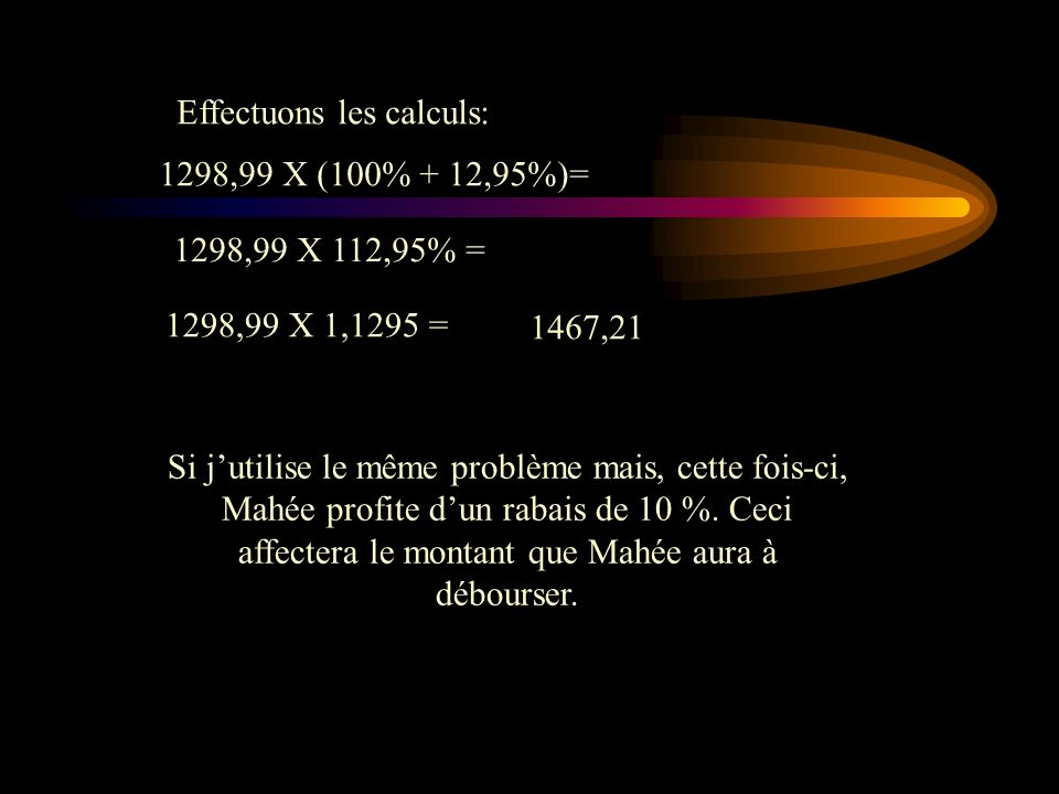 Effectuons les calculs: