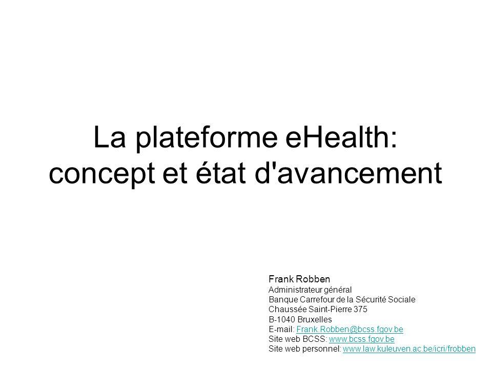 La plateforme eHealth: concept et état d avancement