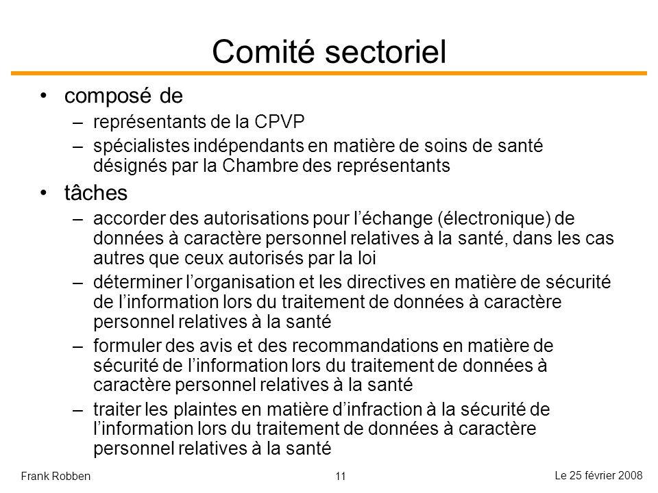 Comité sectoriel composé de tâches représentants de la CPVP