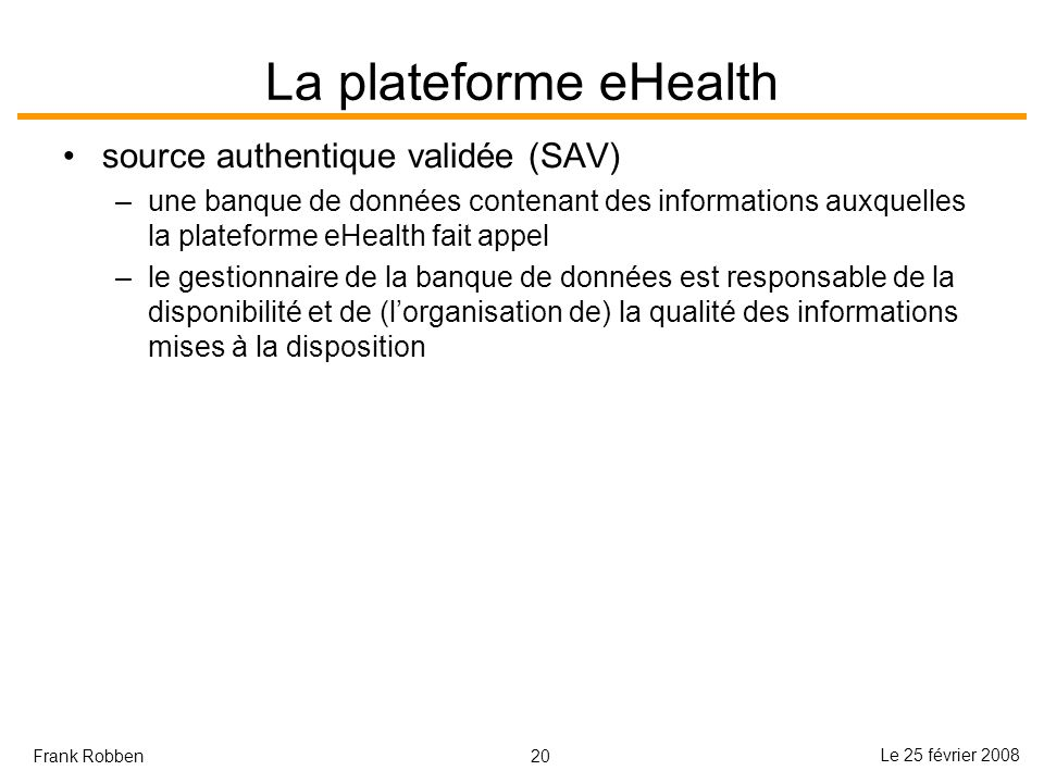 La plateforme eHealth source authentique validée (SAV)