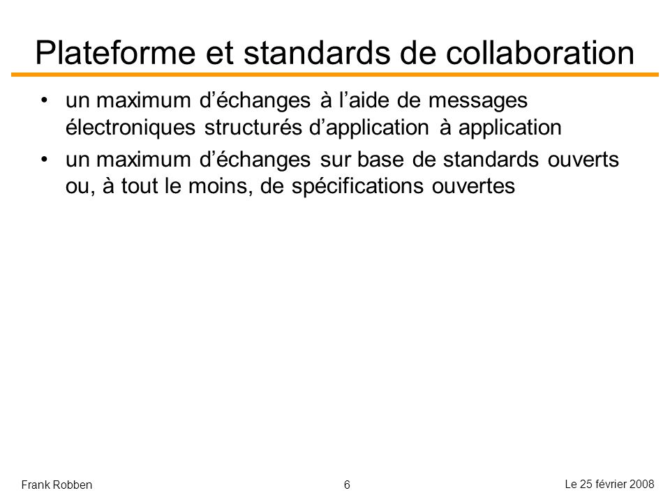 Plateforme et standards de collaboration