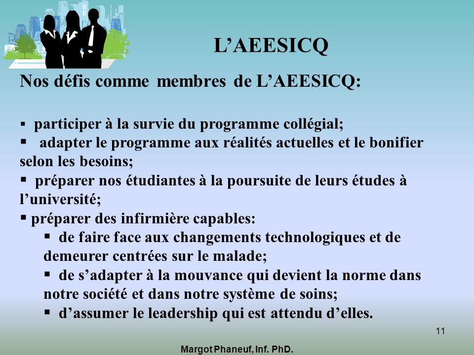 L'AEESICQ Nos défis comme membres de L'AEESICQ: