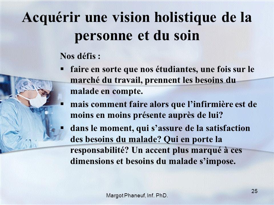 Acquérir une vision holistique de la personne et du soin