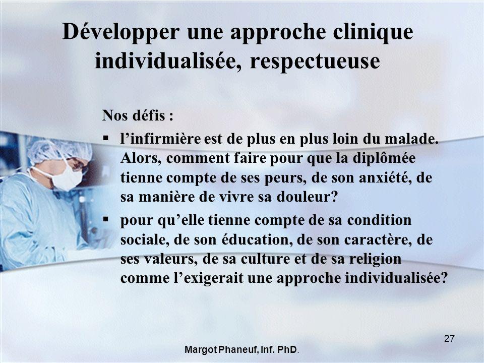 Développer une approche clinique individualisée, respectueuse