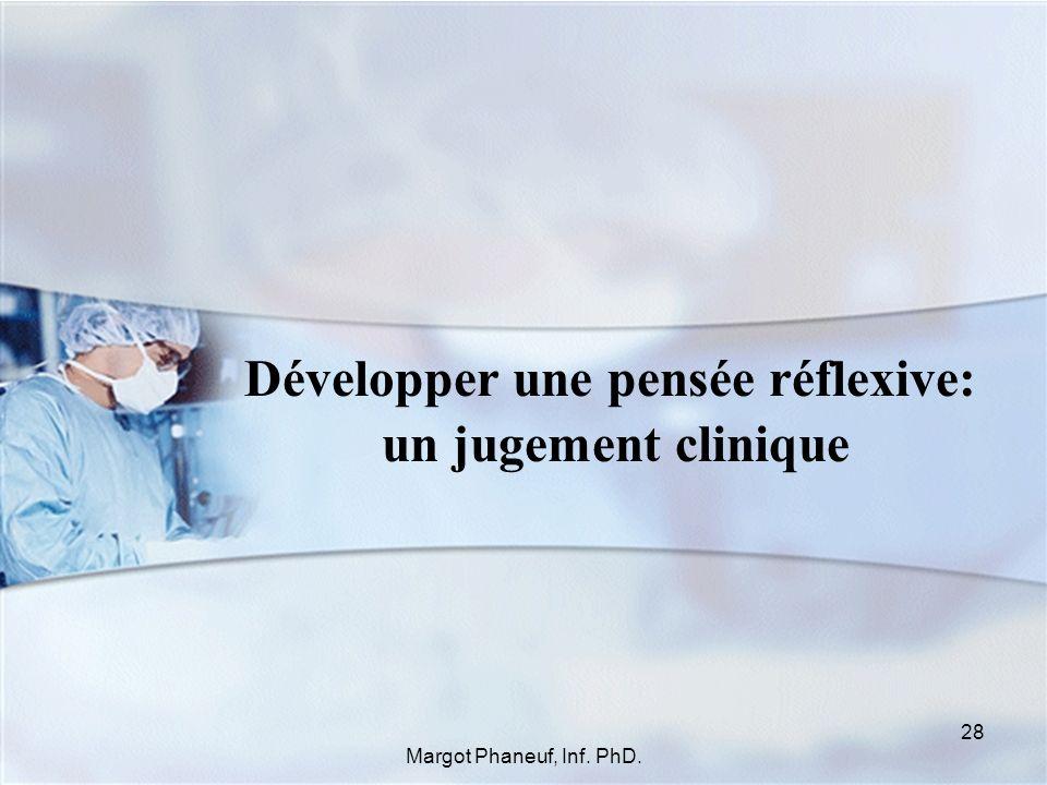 Développer une pensée réflexive: un jugement clinique