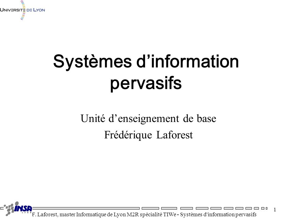 Systèmes d'information pervasifs