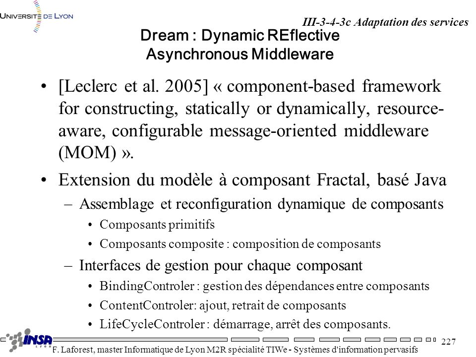 Dream : Dynamic REflective Asynchronous Middleware