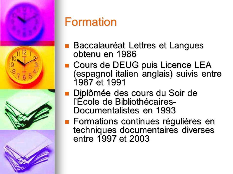 Formation Baccalauréat Lettres et Langues obtenu en 1986