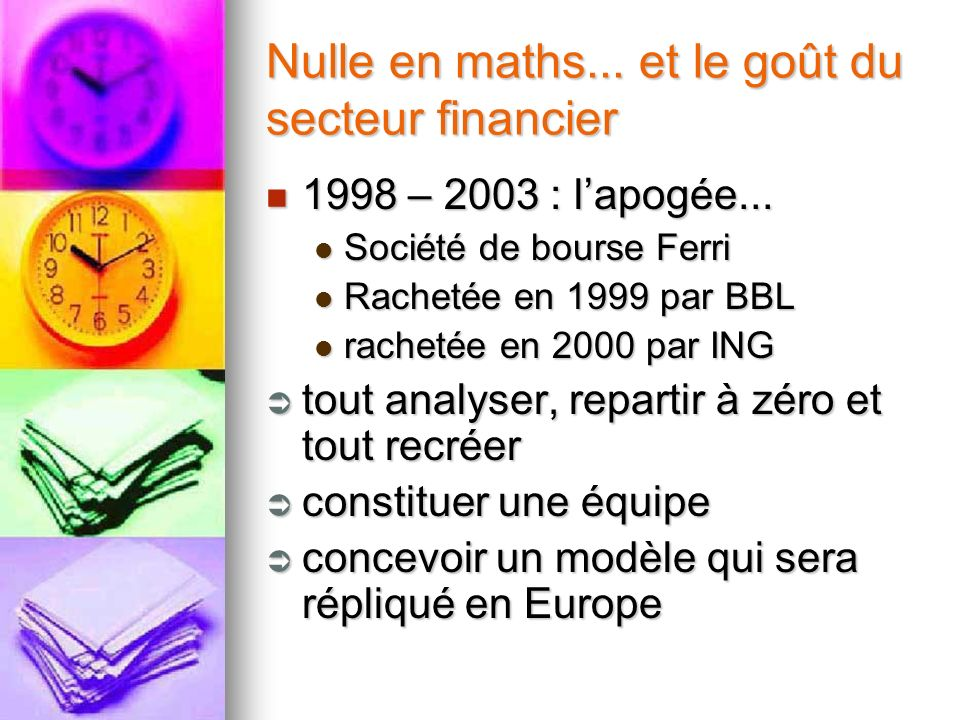 Nulle en maths... et le goût du secteur financier