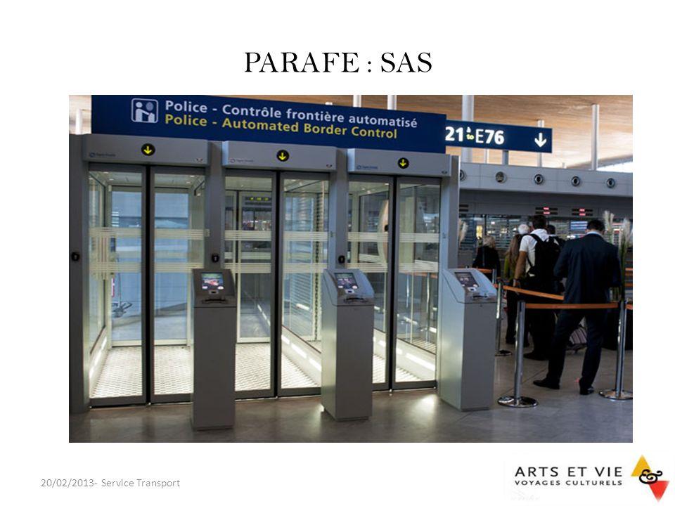 PARAFE : SAS 20/02/2013- Service Transport