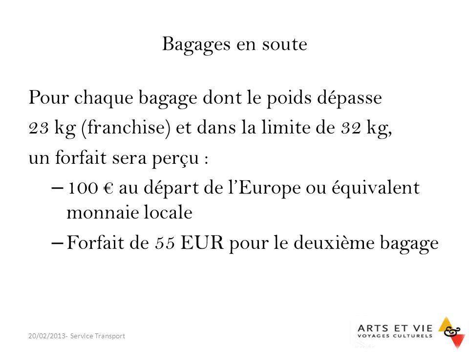 Pour chaque bagage dont le poids dépasse