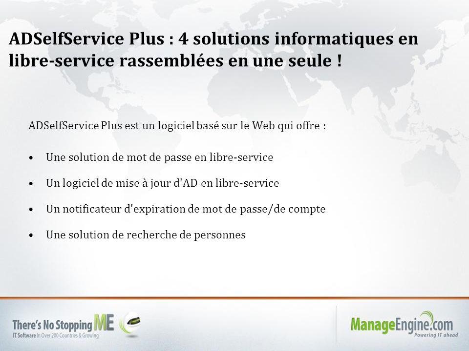 ADSelfService Plus : 4 solutions informatiques en libre-service rassemblées en une seule !