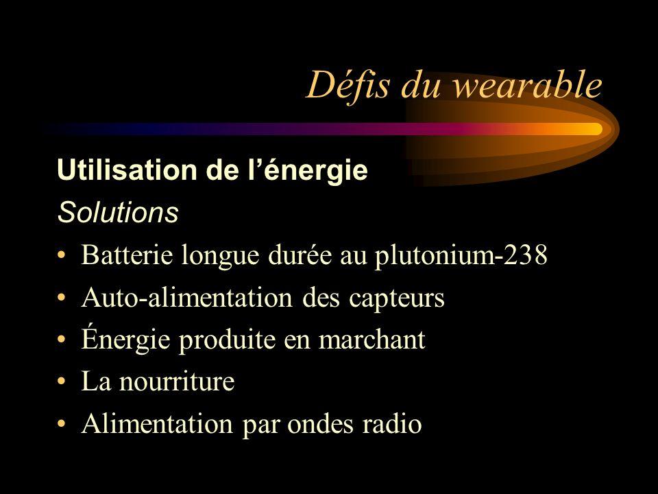 Défis du wearable Utilisation de l'énergie Solutions