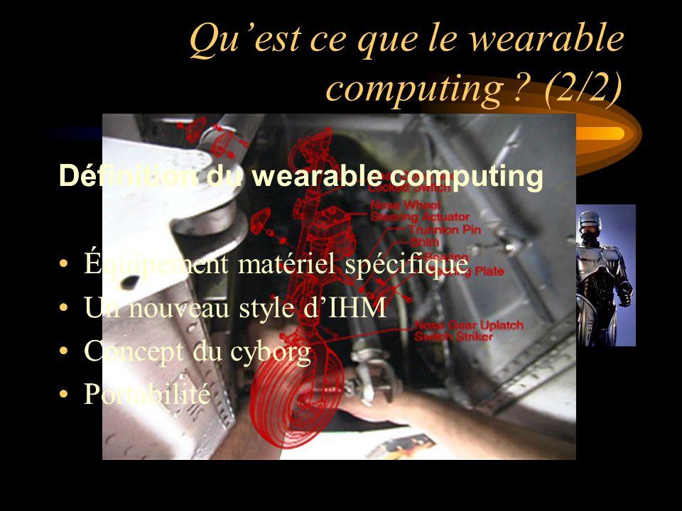 Qu'est ce que le wearable computing (2/2)