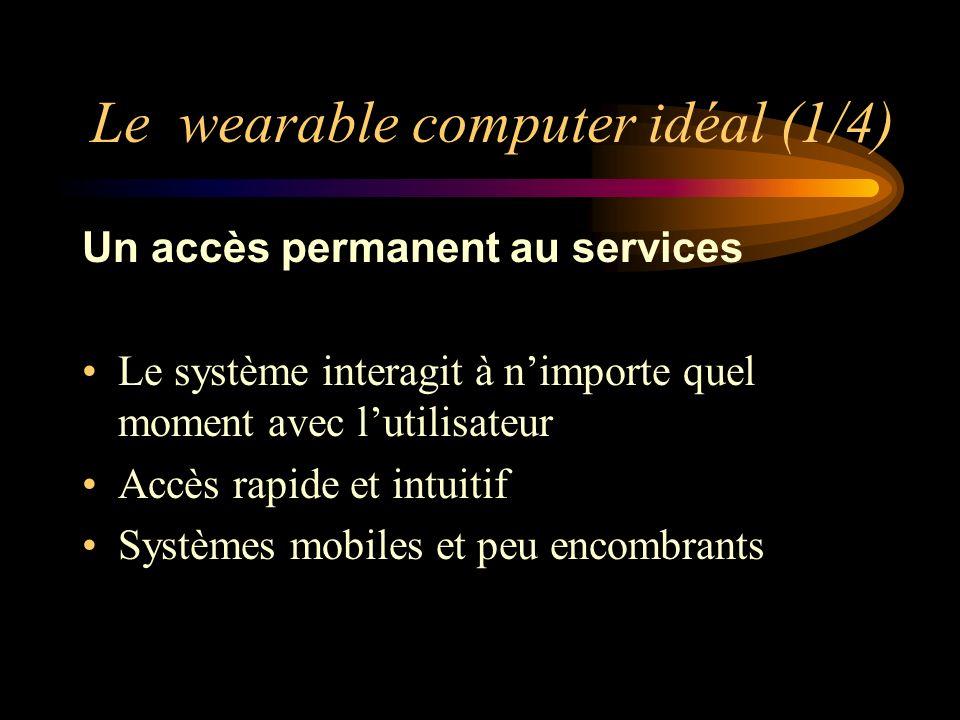 Le wearable computer idéal (1/4)