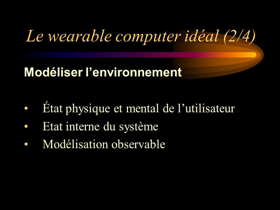 Le wearable computer idéal (2/4)