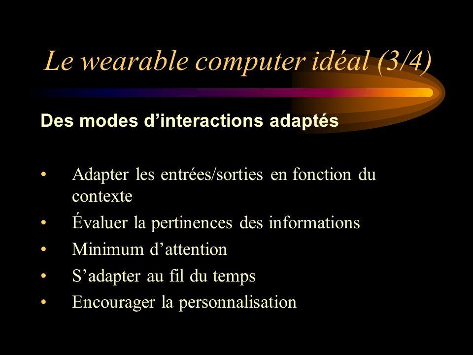 Le wearable computer idéal (3/4)
