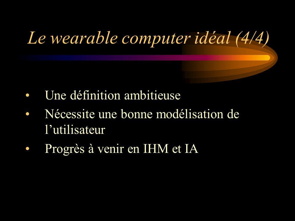 Le wearable computer idéal (4/4)