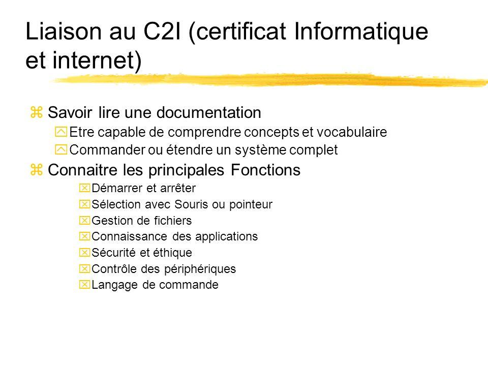 Liaison au C2I (certificat Informatique et internet)