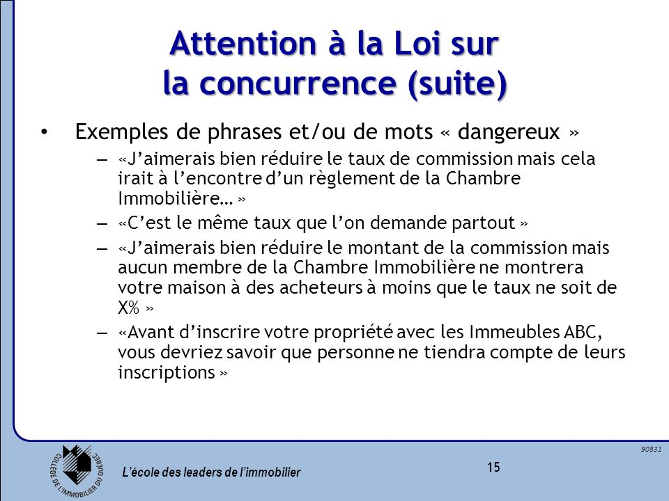 Attention à la Loi sur la concurrence (suite)