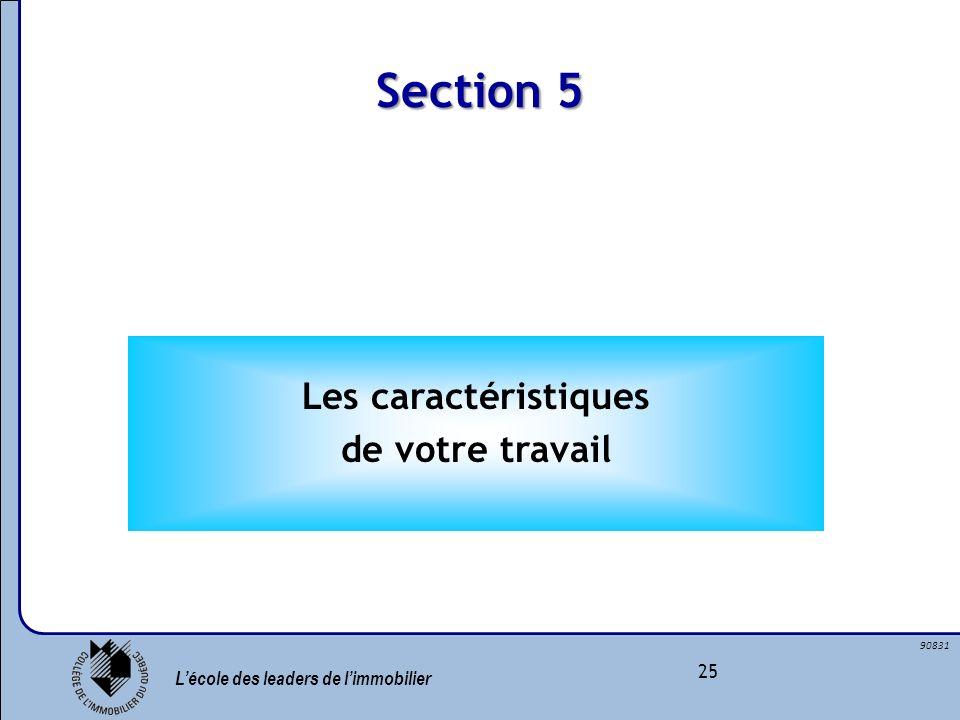 Section 5 Les caractéristiques de votre travail