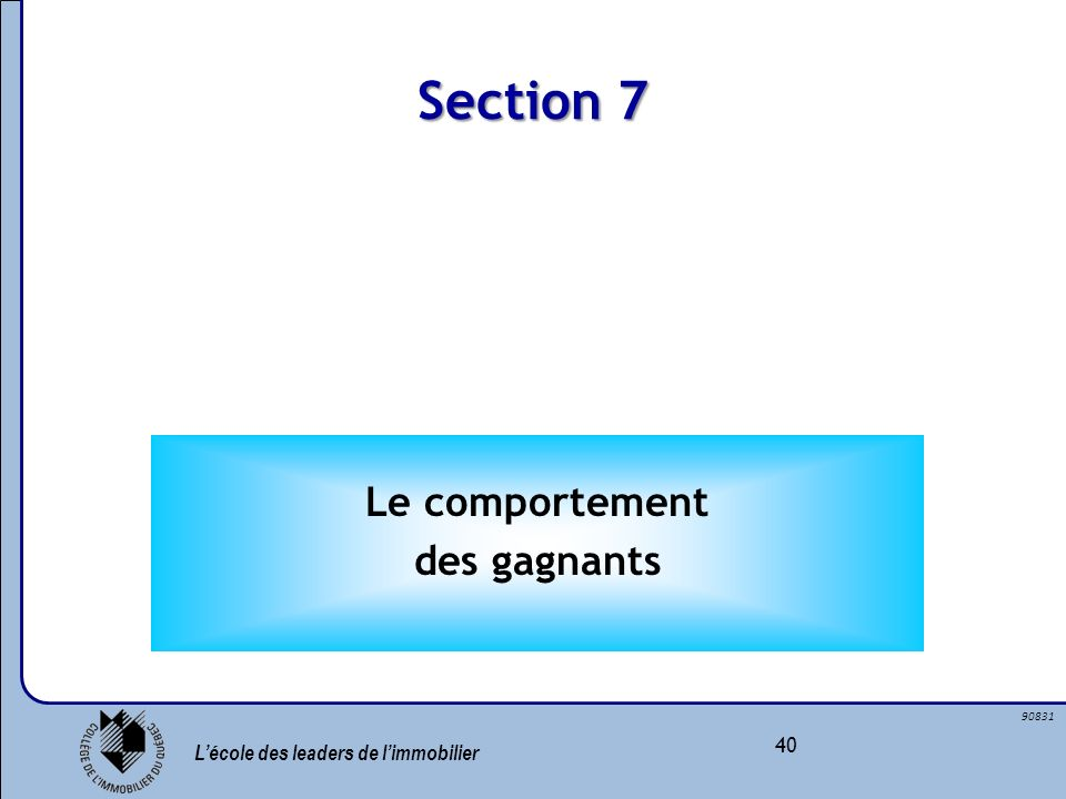 Section 7 Le comportement des gagnants