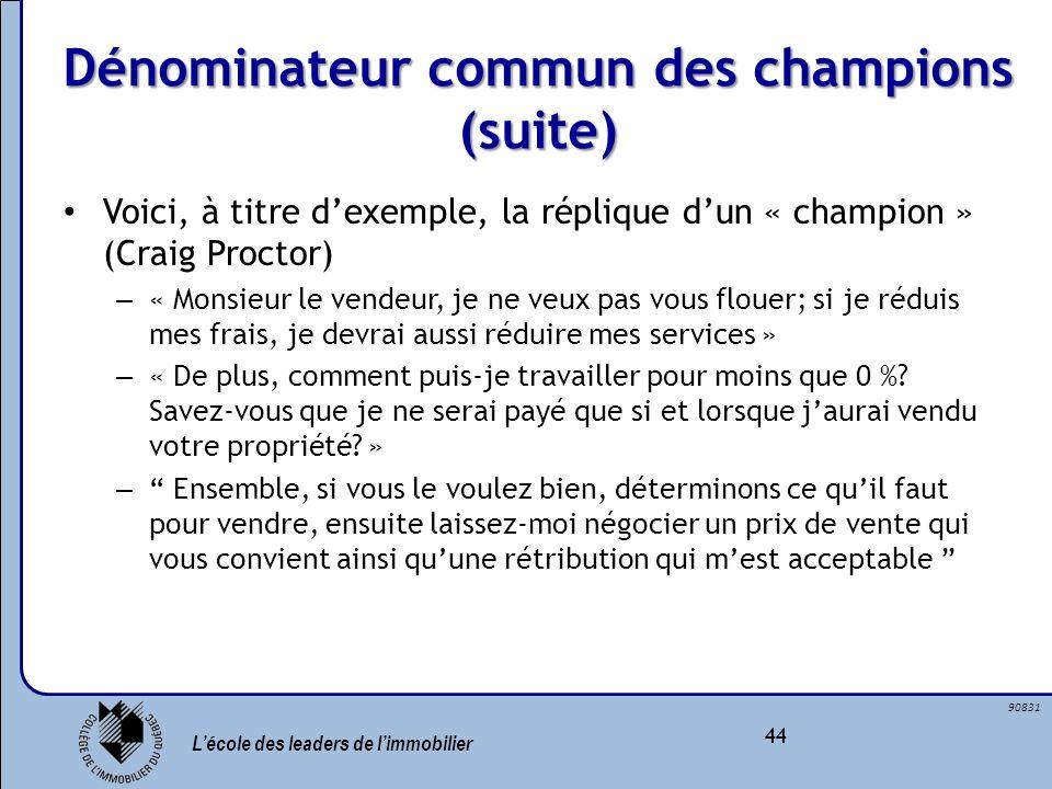 Dénominateur commun des champions (suite)