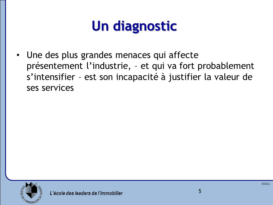 Un diagnostic