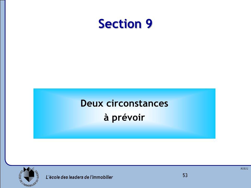 Section 9 Deux circonstances à prévoir