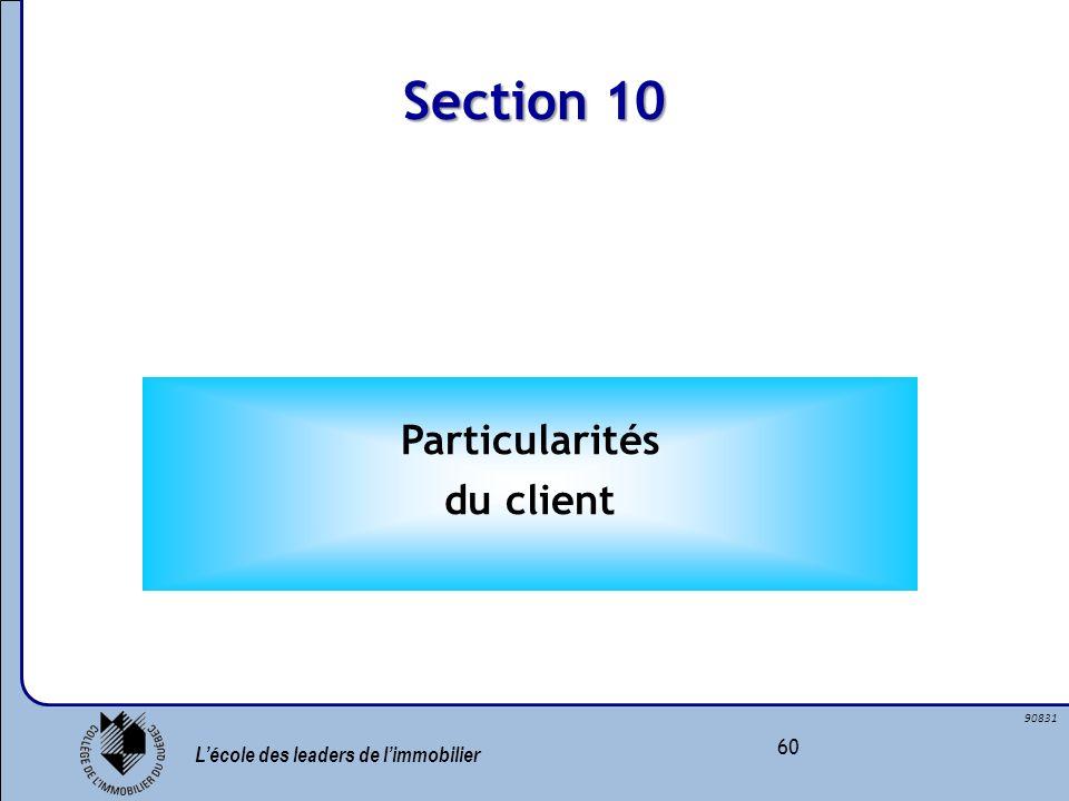 Section 10 Particularités du client