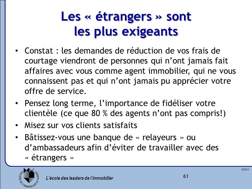 Les « étrangers » sont les plus exigeants