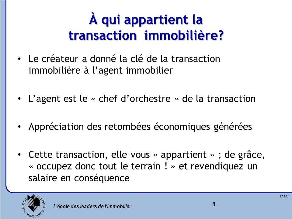 À qui appartient la transaction immobilière