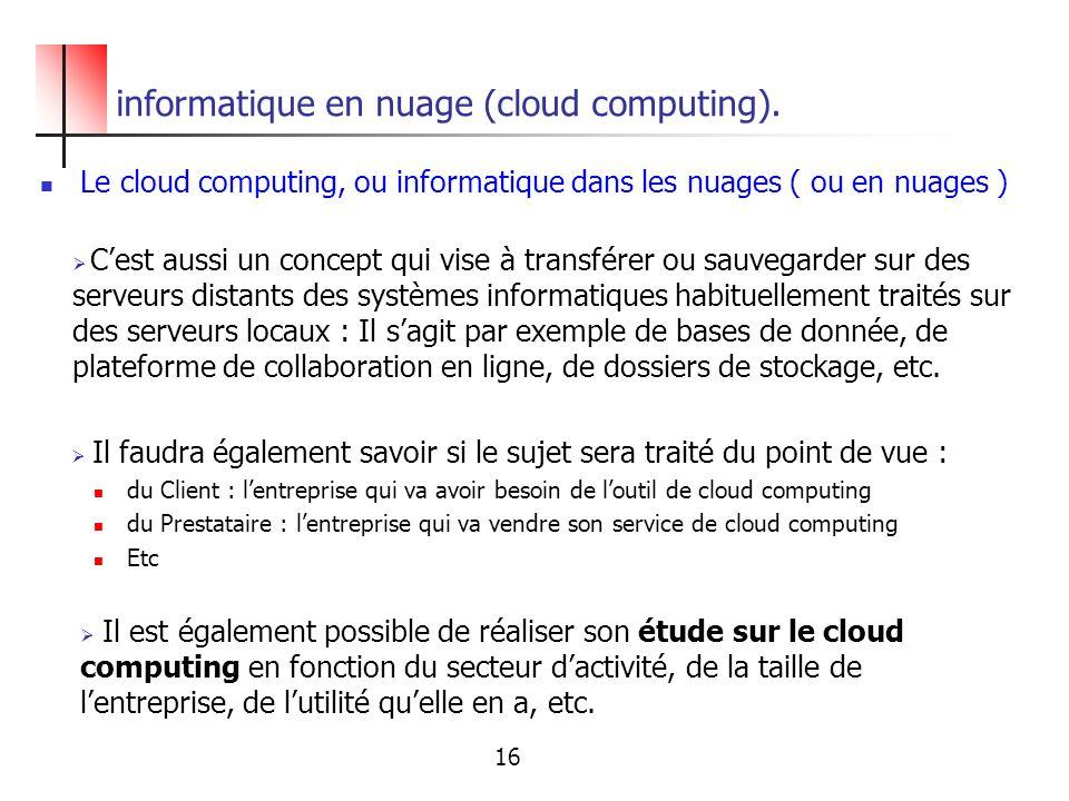 informatique en nuage (cloud computing).