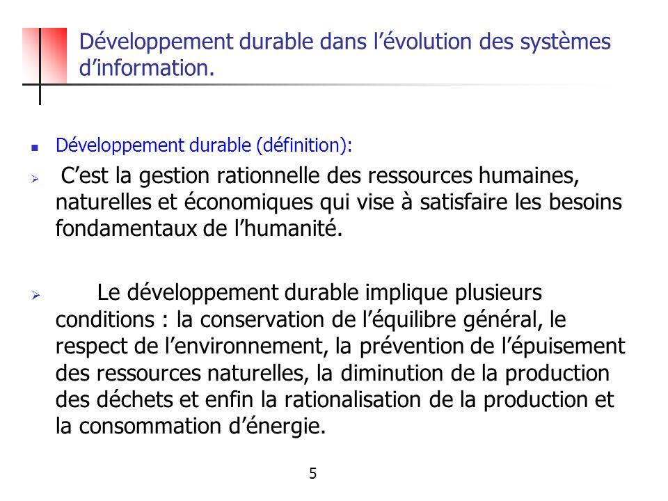 Développement durable dans l'évolution des systèmes d'information.
