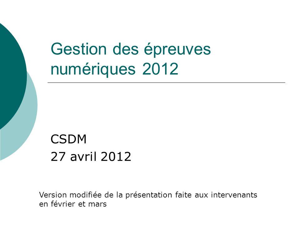 Gestion des épreuves numériques 2012