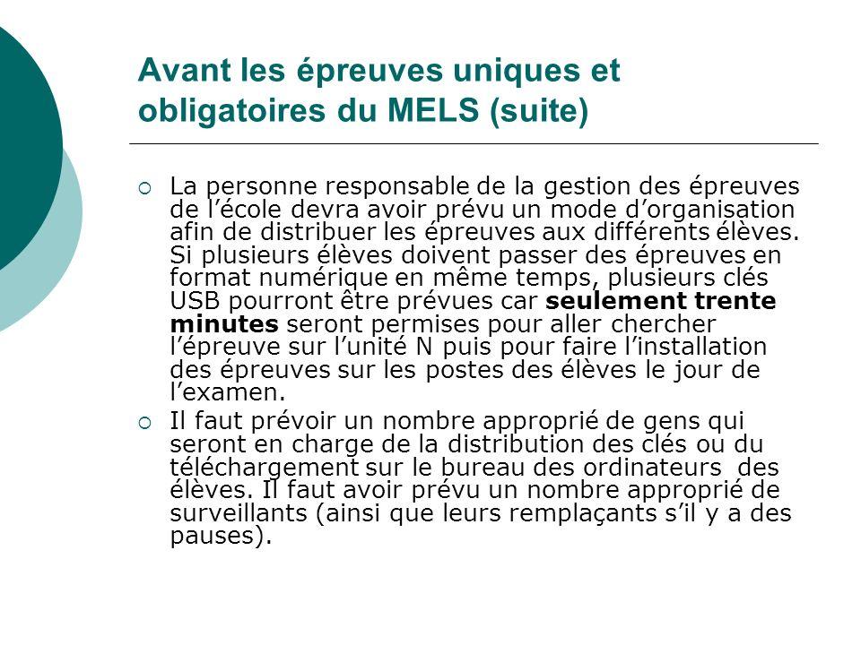 Avant les épreuves uniques et obligatoires du MELS (suite)