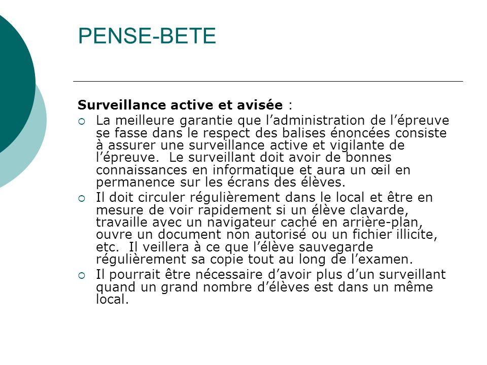PENSE-BETE Surveillance active et avisée :